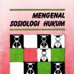 Buku Mengenal Sosiologi Hukum Soerjono Soekanto